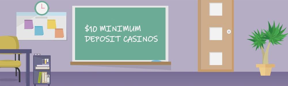 10 dollar deposit casinos